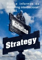 PLAN E INFORMES DE MARKETING INTERNACIONAL UF1783