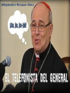 EL TELEFONISTA DEL GENERAL.