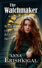 The Watchmaker: A Novelette (ebook)