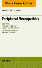 Peripheral Neuropathies, An Issue of Neurologic Clinics, E-book (ebook)