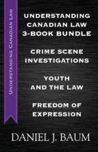 Understanding Canadian Law Three-Book Bundle (ebook)