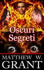 Oscuri Segreti (ebook)