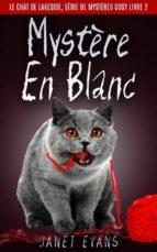Mystère En Blanc (Le Chat De Lakeside, Série De Mystères Cosy Livre 2) (ebook)