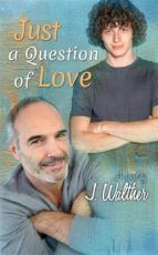 Just A Question Of Love (ebook)