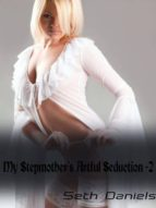MY STEPMOTHER?S ARTFUL SEDUCTION 2