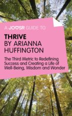 A Joosr Guide to… Thrive by Arianna Huffington (ebook)