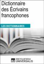 Dictionnaire des Écrivains francophones (ebook)