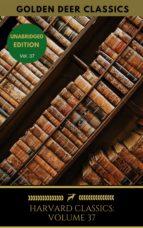 Harvard Classics Volume 37 (ebook)
