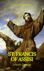 St. Francis of Assisi (Best Navigation, Active TOC) (Prometheus Classics) (ebook)