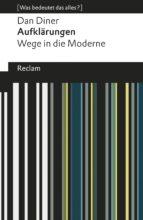 Aufklärungen. Wege in die Moderne (ebook)