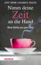 Nimm deine Zeit an die Hand (ebook)