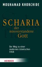SCHARIA - DER MISSVERSTANDENE GOTT