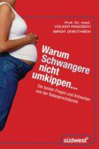 Warum Schwangere nicht umkippen... (ebook)