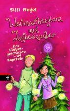 Weihnachtsglanz und Liebeszauber (ebook)