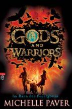 Gods and Warriors - Im Bann der Feuergöttin (ebook)