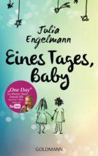 EINES TAGES, BABY