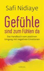 Gefühle sind zum Fühlen da (ebook)