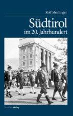 Südtirol im 20. Jahrhundert (ebook)