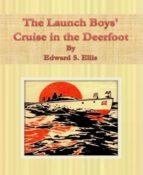 The Launch Boys' Cruise in the Deerfoot (ebook)