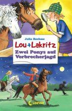 Lou + Lakritz 6 - Zwei Ponys auf Verbrecherjagd (ebook)