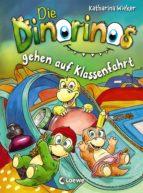 Die Dinorinos gehen auf Klassenfahrt (ebook)