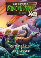 Das geheime Dinoversum Xtra 6 - Bedrohung für den Edmontosaurus (ebook)