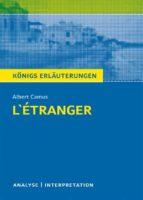 L'Étranger - Der Fremde. Königs Erläuterungen. (ebook)