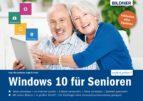 Windows 10 für Senioren: Ohne Vorkenntnisse. Leicht verständlich (ebook)