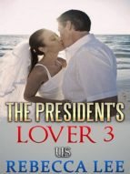 The President's Lover 3 (ebook)
