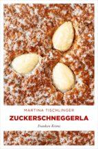 Zuckerschneggerla (ebook)