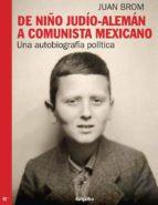 De niño judío-alemán a comunista mexicano (ebook)
