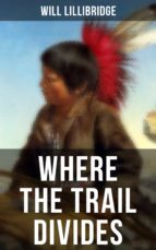 Where the Trail Divides (ebook)