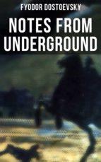 NOTES FROM UNDERGROUND (ebook)