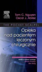 Opieka nad pacjentem leczonym chirurgicznie (ebook)