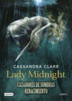 Lady Midnight. Cazadores de sombras: Renacimiento (ebook)