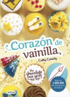 The Chocolate Box Girls. Corazón de vainilla (ebook)