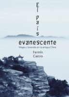 EL PAIS EVANESCENTE,MITOS  Y LEYENDAS DE CHINA (ebook)