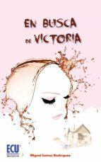 En busca de Victoria (ebook)