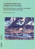 La familia Villafranca y Miguel de Cervantes (ebook)