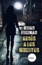 Adiós a los muertos (ebook)