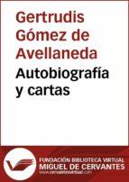 Autobiografías y cartas (ebook)