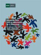 Educación física para el tratamiento educativo de la diversidad (ebook)