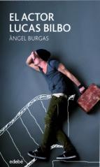 El actor Lucas Bilbo (ebook)