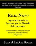 READNOW! APRENDIZAJE DE LA LECTURA POR EL MÉTODO DEL CONTRASTE. LIBRO CON EJERCICIOS PRÁCTICOS PARA FAMILIAS Y MAESTROS. (ebook)