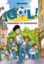 ¡VACACIONES DE CAMPEONATO! (SERIE ¡GOL! 6)