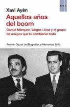 Aquellos años del boom (ebook)