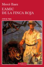 L'amic de la Finca Roja (ebook)