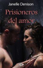 Prisioneros del amor (ebook)