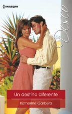 Un destino diferente (ebook)