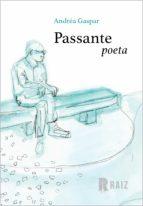 PASSANTE POETA